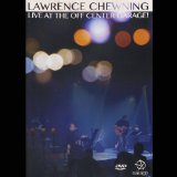 Live At the Off Center Garage Lyrics Lawrence Chewning