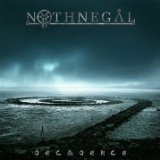 Decadence Lyrics Nothnegal