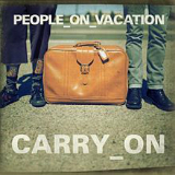 Carry On (EP) Lyrics People On Vacation
