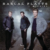 Rewind (Single) Lyrics Rascal Flatts