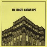 Grown-Ups Lyrics The Lodger