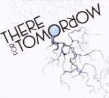 There For Tomorrow (EP) Lyrics There For Tomorrow