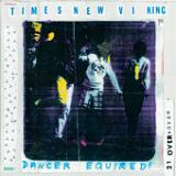 Dancer Equired! Lyrics Times New Viking