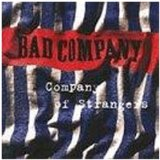 Company of Strangers Lyrics Bad Company