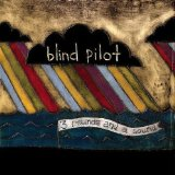 3 Rounds And A Sound Lyrics Blind Pilot