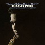 Songs Of Pride...Charley That Is Lyrics Charley Pride