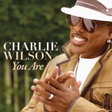 You Are (Single) Lyrics Charlie Wilson