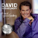 A Real Good Feeling Lyrics David Hasselhoff