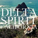 California (Single) Lyrics Delta Spirit