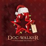 Remember December (EP) Lyrics Doc Walker
