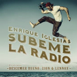 Subeme La Radio (Single) Lyrics ENRIQUE IGLESIAS