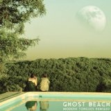 Modern Tongues Remixed Lyrics Ghost Beach