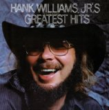 Miscellaneous Lyrics Hank Williams, Jr. & Hank Williams, Sr.