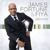 Identity Lyrics James Fortune & FIYA