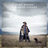 Paradise Valley Lyrics John Mayer