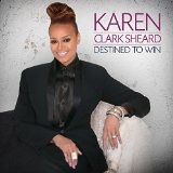 Destined to Win Lyrics Karen Clark-Sheard