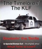 Miscellaneous Lyrics Klf And The Time Lords
