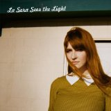 Sees the Light Lyrics La Sera