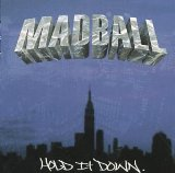 Hold It Down Lyrics Madball