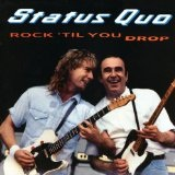 Rock 'Til You Drop Lyrics Status Quo