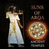 Ancient Temples Lyrics Suns Of Arqa