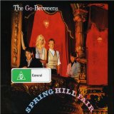 Spring Hill Fair Lyrics The Go-Betweens