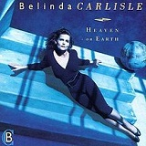 Heaven On Earth Lyrics Belinda Carlisle