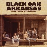 Back Thar N' Over Yonder Lyrics Black Oak Arkansas