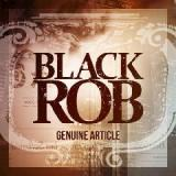 Genuine Article Lyrics Black Rob