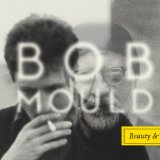 Beauty & Ruin Lyrics Bob Mould