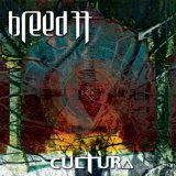Cultura Lyrics Breed 77
