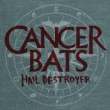 Hail Destroyer Lyrics Cancer Bats