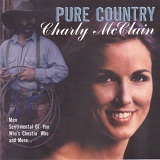 Pure Country Lyrics Charly Mcclain