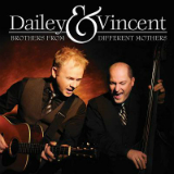 Brothers from Different Mothers Lyrics Dailey & Vincent