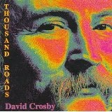 Thousand Roads Lyrics David Crosby