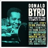 The Early Years: 1955-1958 Lyrics Donald Byrd