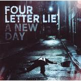 A New Day Lyrics Four Letter Lie
