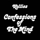 Confessions Of The Mind Lyrics Hollies