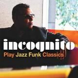 Incognito Play Jazz Funk Classics EP Lyrics Incognito