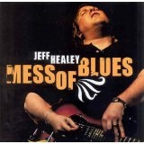 Mess Of Blues Lyrics Jeff Healey