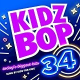 Kidz Bop 34 Lyrics Kidz Bop Kids