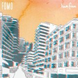 FOMO Lyrics Liam Finn