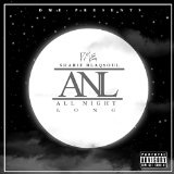 All Night Long (Single) Lyrics Sharif Blaqsoul