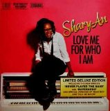 Love Me For Who I Am Lyrics Shary-An