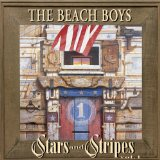 Stars And Stripes Vol. 1 Lyrics The Beach Boys