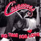No Time For Love - EP Lyrics The Casanovas