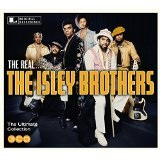 THE REAL... THE ISLEY BROTHERS Lyrics The Isley Brothers