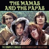 The Complete Singles: 50th Anniversary Collection Lyrics The Mamas & The Papas