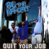 Quit Your Job Lyrics 86 the Effort