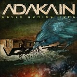 Never Coming Home Lyrics Adakain